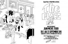 The Place To Be ? c'est chez Jean-Michel !